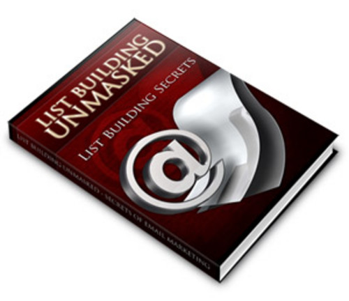 Product picture List Building Unmasked  - Secrets Of Email Marketing